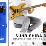 Suhr Shiba Drive Overdrive Pedal Video